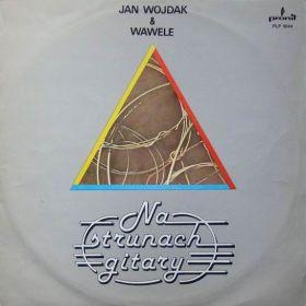 Jan Wojdak & Wawele – Na Strunach Gitary