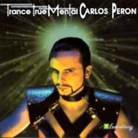 Carlos Peron – TranceTrueMental  (CD)