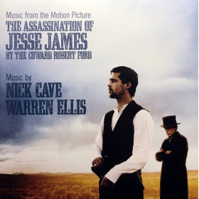 Nick Cave And Warren Ellis ‎– The Assassination Of Jesse James By The Coward Robert Ford