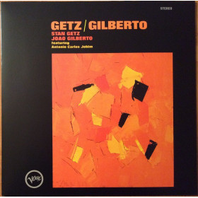 Stan Getz, Joao Gilberto, Antonio Carlos Jobim – Getz / Gilberto