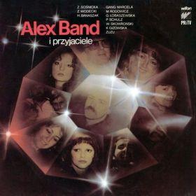 Alex Band – Alex Band I Przyjaciele