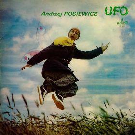 Andrzej Rosiewicz – Ufo / Żniwo
