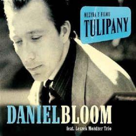 Daniel Bloom Feat. Leszek Możdżer Trio – Tulipany
