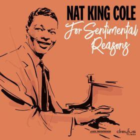 Nat King Cole – For Sentimental Reasons