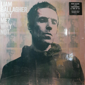 Liam Gallagher ‎– Why Me? Why Not