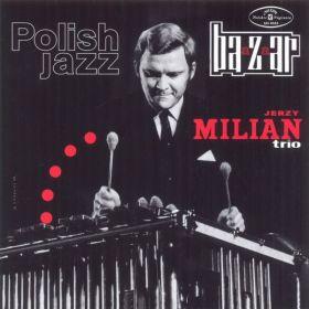 Jerzy Milian Trio – Bazaar