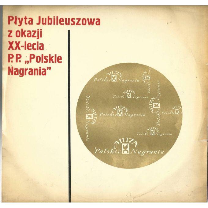 Płyta Jubileuszowa z okazji XX-lecia P.P. Polskie Nagrania