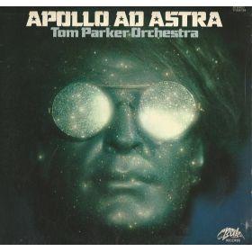 Tom Parker Orchestra – Apollo Ad Astra