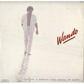 Wando – Vulgar E Comum É Não Morrer De Amor