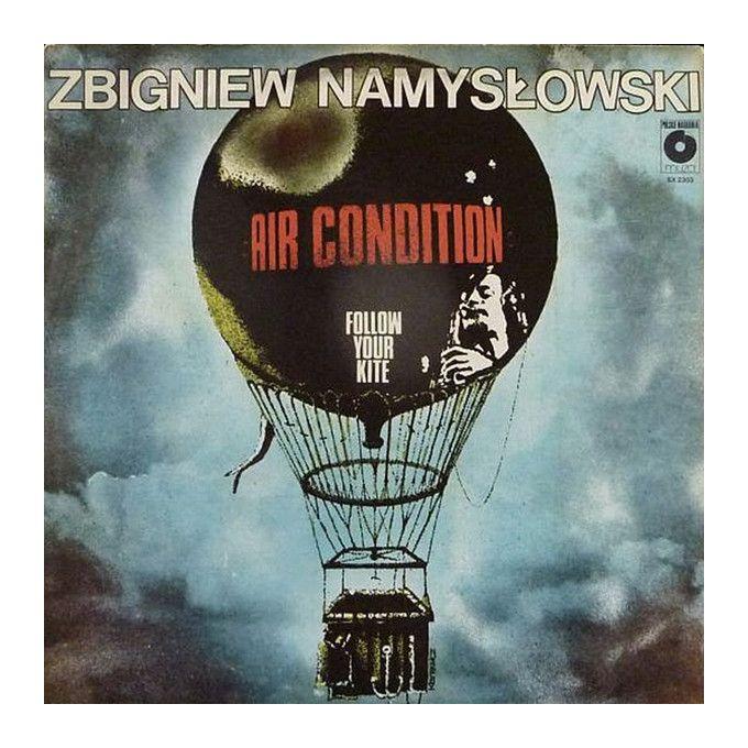 Zbigniew Namysłowski Air Condition - Follow Your Kite