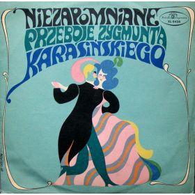Various - Niezapomniane Przeboje Zygmunta Karasińskiego
