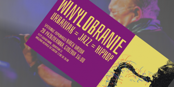 Winylobranie #16 gość Michał Urbaniak