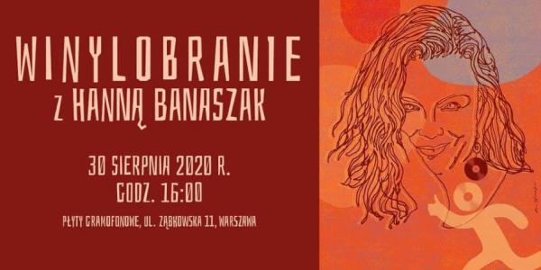 Winylobranie #17 -  Spotkanie z Hanną Banaszak